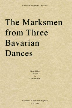 Elgar - The Marksmen from Three Bavarian Dances (String Quartet Score)