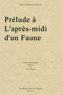 Debussy - Prélude à L'après-midi d'un Faune (String Quartet Parts)