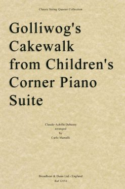 Debussy - Golliwog's Cakewalk from Children's Corner Piano Suite (String Quartet Score)