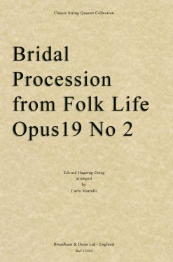 Grieg - Bridal Procession from Folk Life
