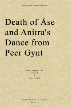 Grieg - Death of Åse and Anitra's Dance from Peer Gynt (String Quartet Parts)