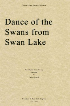 Tchaikovsky - Dance of the Swans from Swan Lake (String Quartet Score)