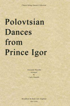 Borodin - Polovtsian Dances from Prince Igor (String Quartet Score)
