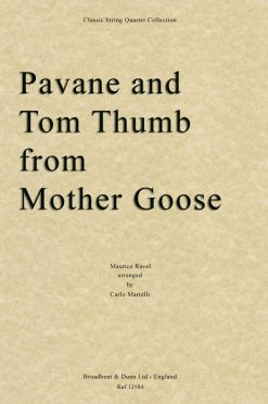 Ravel - Pavane and Tom Thumb from Mother Goose (String Quartet Score)