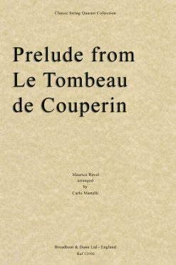 Ravel - Prelude from Le Tombeau de Couperin (String Quartet Score)