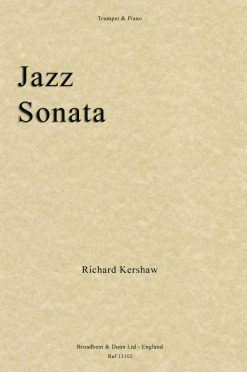 Richard Kershaw - Jazz Sonata (Trumpet in B Flat & Piano)