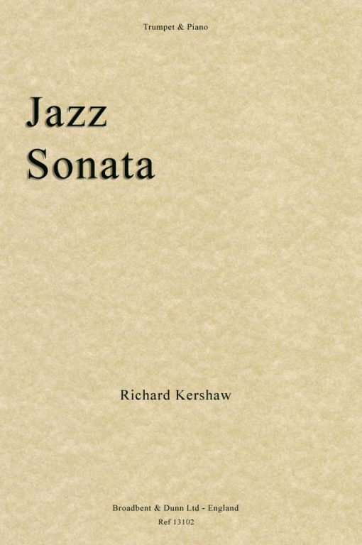 Richard Kershaw - Jazz Sonata (Trumpet in B Flat & Piano)