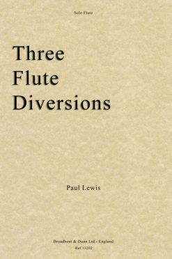 Paul Lewis - Three Flute Diversions (Solo Flute