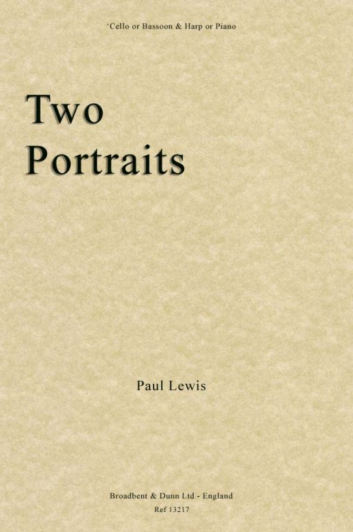 Paul Lewis - Two Portraits ('Cello or Bassoon & Harp or Piano)