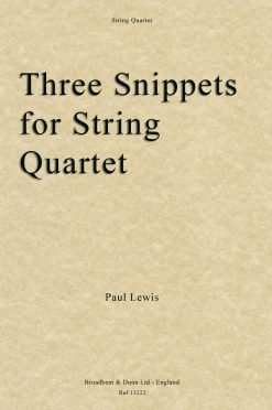 Paul Lewis - Three Snippets for String Quartet