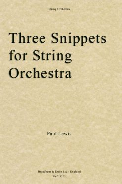 Paul Lewis - Three Snippets for String Orchestra (Parts)