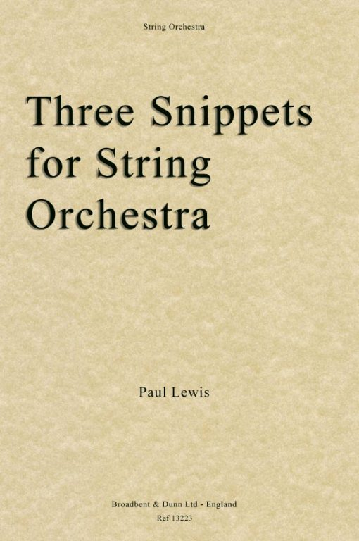 Paul Lewis - Three Snippets for String Orchestra (Score)