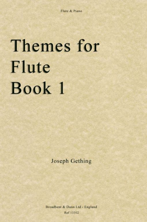 Joseph Gething - Themes For Flute Book 1 (Flute & Piano)