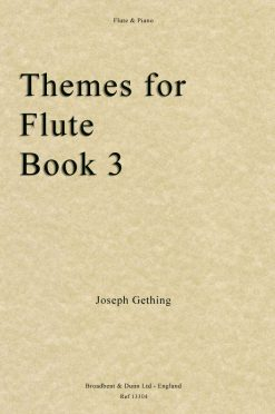 Joseph Gething - Themes For Flute Book 3 (Flute & Piano)