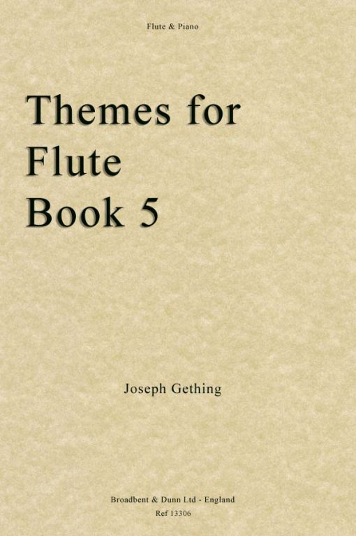 Joseph Gething - Themes For Flute Book 5 (Flute & Piano)