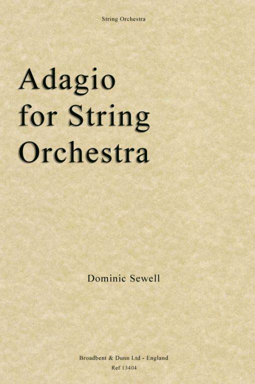Dominic Sewell - Adagio for String Orchestra (Score)