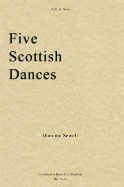 Dominic Sewell - Five Scottish Dances ('Cello & Piano)