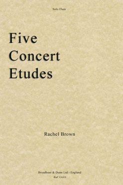 Rachel Brown - Five Concert Etudes (Solo Flute)