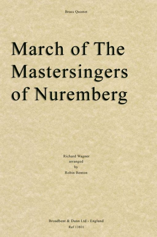 Wagner - March of The Mastersingers of Nuremberg (Brass Quintet)
