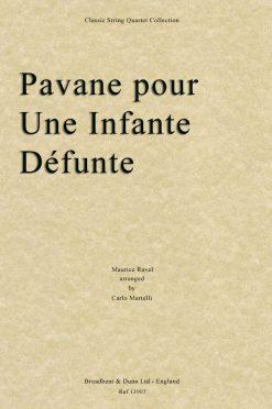 Ravel - Pavane pour une Infante Défunte (String Quartet Score)