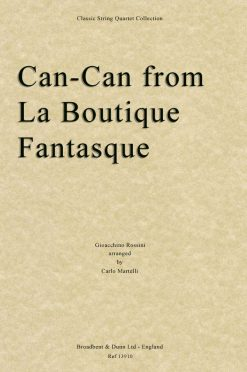 Rossini - Can-Can from La Boutique Fantasque (String Quartet Score)