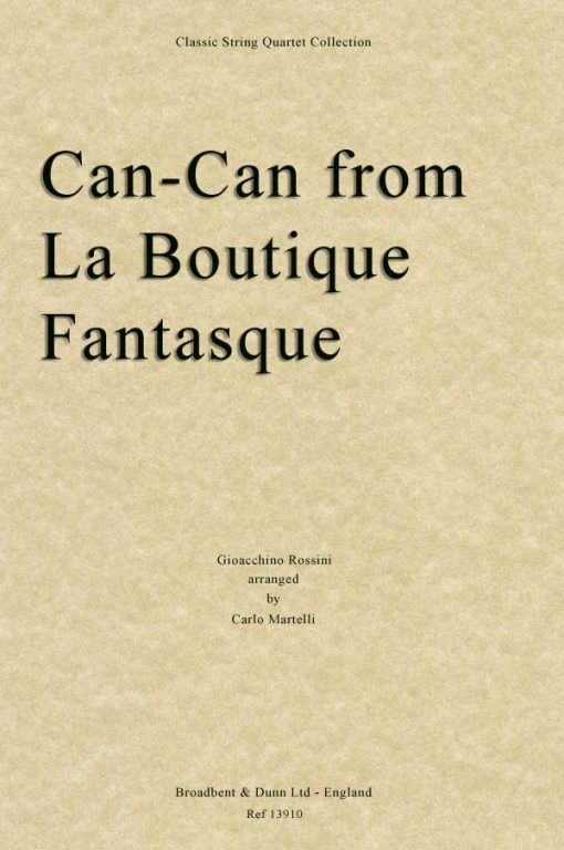 Rossini - Can-Can from La Boutique Fantasque (String Quartet Parts)