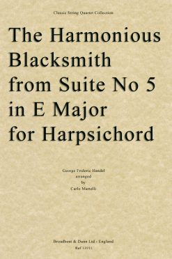 Handel - The Harmonious Blacksmith from Suite No. 5 in E Major for Harpsichord (String Quartet Parts)