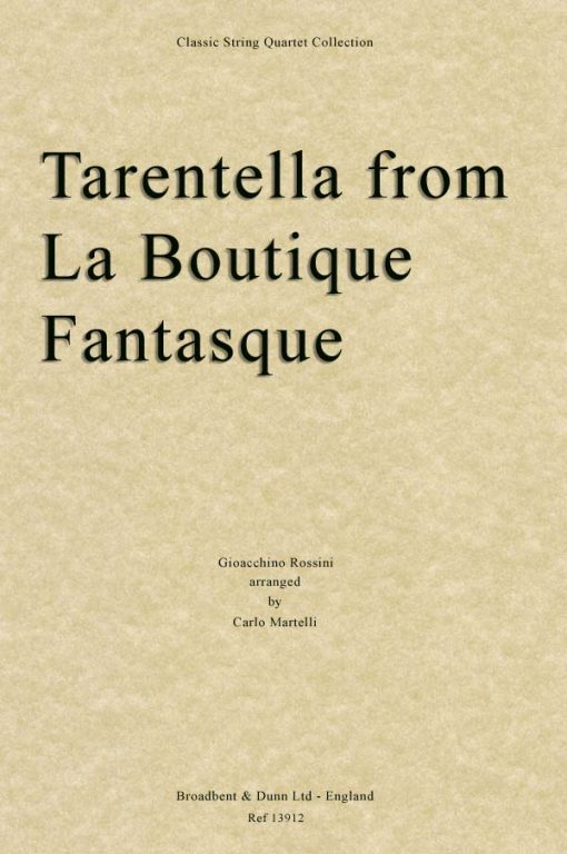 Rossini - Tarantella from La Boutique Fantasque (String Quartet Parts)