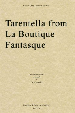 Rossini - Tarantella from La Boutique Fantasque (String Quartet Score)