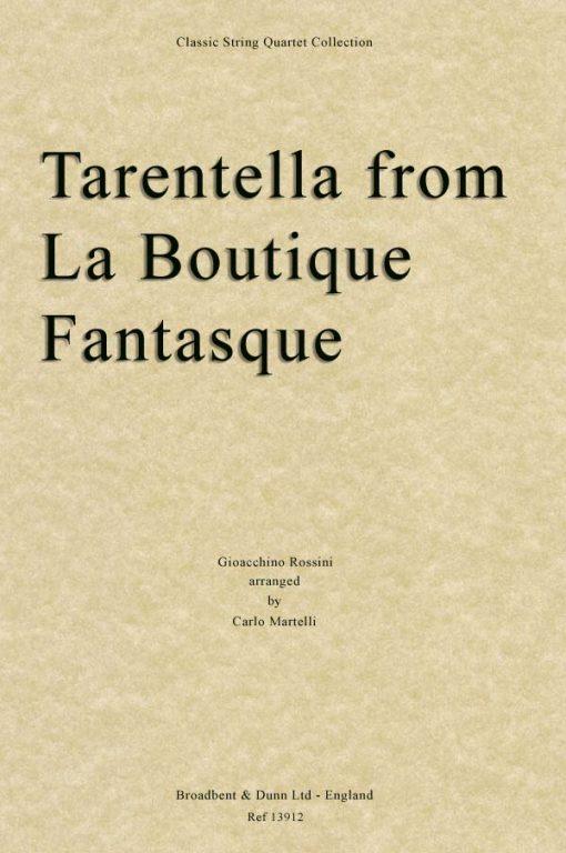 Rossini - Tarantella from La Boutique Fantasque (String Quartet Score)
