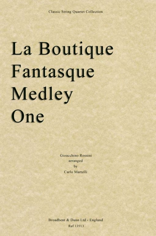 Rossini - La Boutique Fantasque Medley One (String Quartet Score)