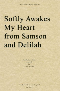 Saint-Saëns - Softly Awakes My Heart from Samson and Delilah (String Quartet Score)