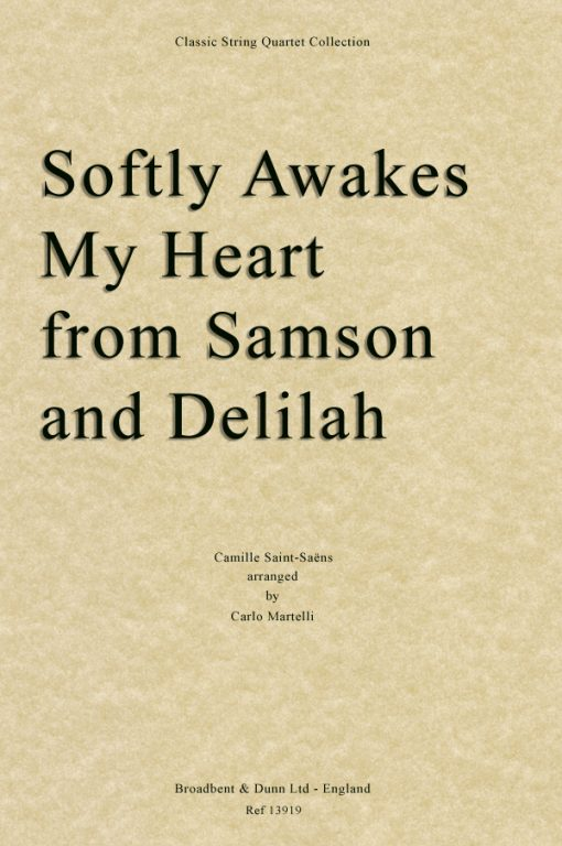 Saint-Saëns - Softly Awakes My Heart from Samson and Delilah (String Quartet Parts)