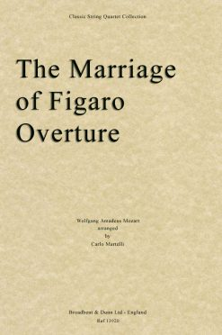 Mozart - The Marriage of Figaro Overture (String Quartet Score)
