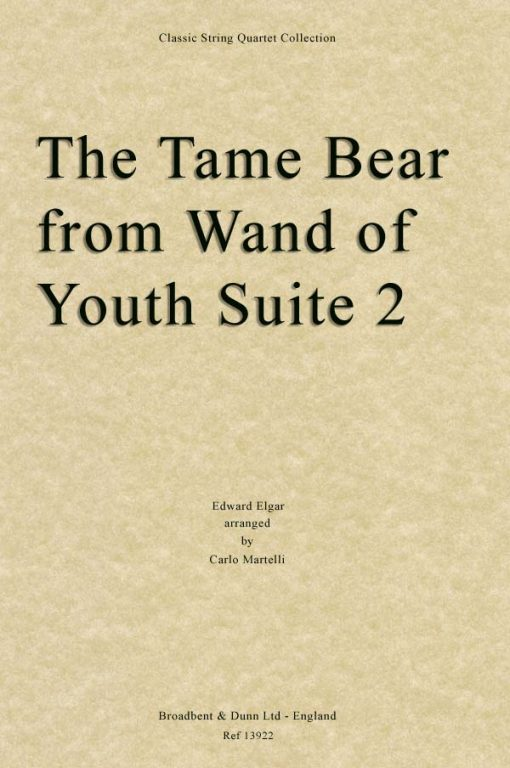 Elgar - The Tame Bear from Wand of Youth Suite No. 2 (String Quartet Score)
