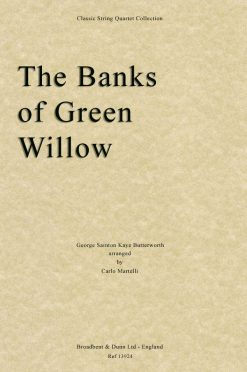 Butterworth - The Banks of Green Willow (String Quartet Score)