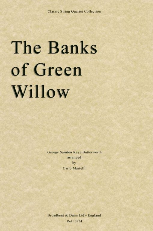 Butterworth - The Banks of Green Willow (String Quartet Parts)
