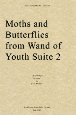 Elgar - Moths and Butterflies from Wand of Youth Suite No. 2 (String Quartet Parts)