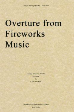 Handel - Overture from Music for the Royal Fireworks (String Quartet Parts)
