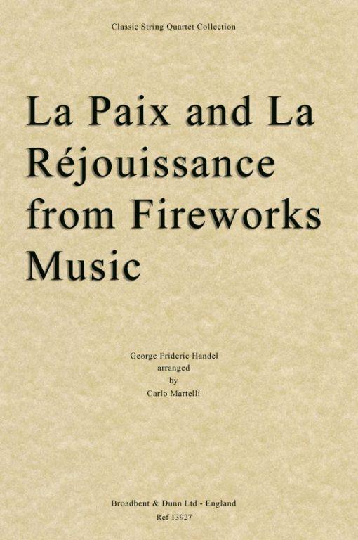 Handel - La Paix and La Réjouissance from Music for the Royal Fireworks (String Quartet Score)