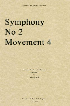 Borodin - Symphony No. 2 Movement 4 (String Quartet Score)