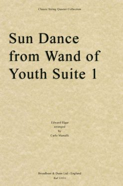 Elgar - Sun Dance from Wand of Youth Suite No. 1 (String Quartet Score)