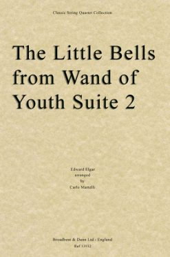Elgar - The Little Bells from Wand of Youth Suite No. 2 (String Quartet Parts)