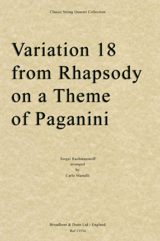 Rachmaninoff - Variation 18 from Rhapsody on a Theme of Paganini (String Quartet Score)