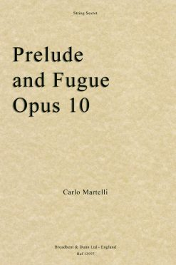 Carlo Martelli - Prelude and Fugue for String Sextet
