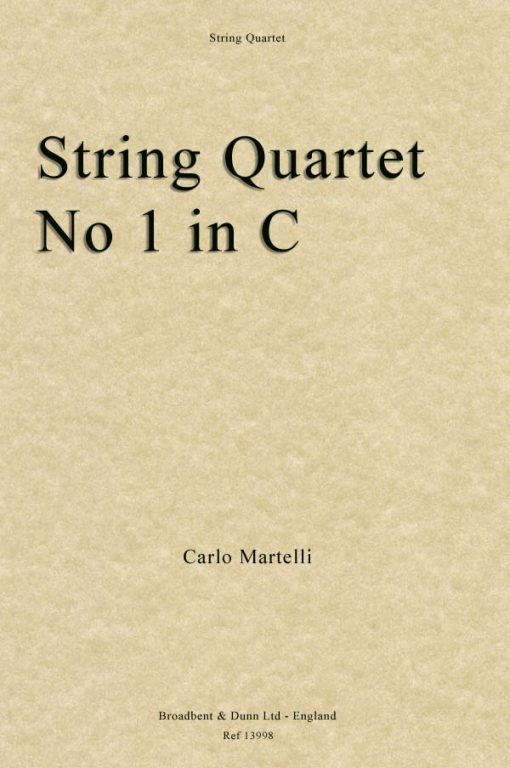Carlo Martelli - String Quartet No. 1 in C