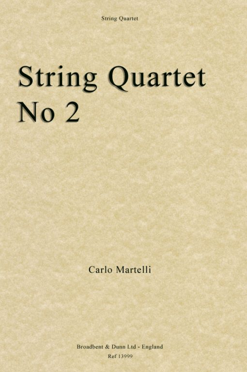 Carlo Martelli - String Quartet No. 2