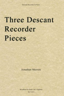 Jonathan Merrett - Three Descant Recorder Pieces