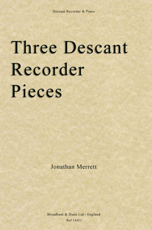 Jonathan Merrett - Three Descant Recorder Pieces