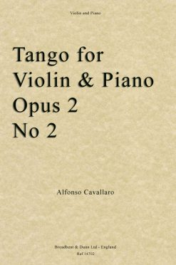Alfonso Cavallaro - Tango for Violin and Piano Opus Posth. 2 No 2